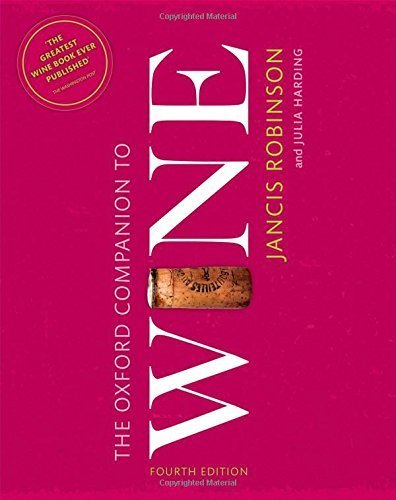 The Oxford Companion to Wine (Oxford Companions) by (2015-09-17)