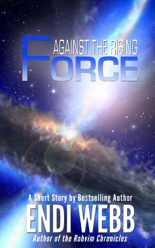 against-the-rising-force-prelude-to-resistance-pax-humana-book-1