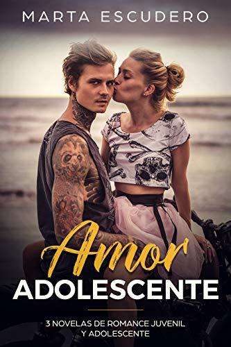 Amor Adolescente: 3 Novelas de Romance Juvenil y Adolescente ...