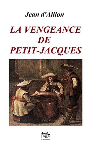 La vengeance de Petit-Jacques (Les enquêtes de Louis Fronsac)