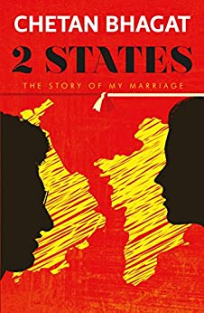 2 States: The Story of My Marriage by [Bhagat, Chetan]