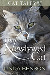 The Newlywed Cat (Cat Tales Book 5)