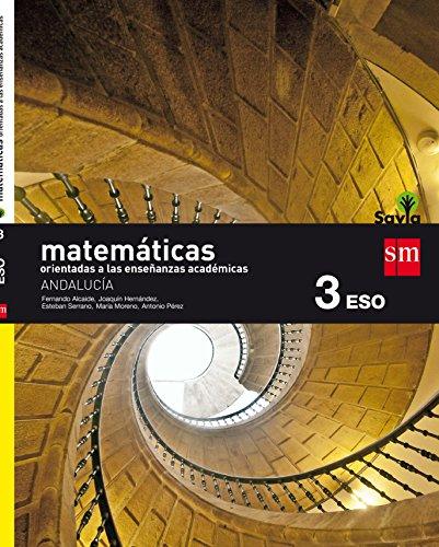Matemáticas orientadas a las enseñanzas académicas 3 eso savia andalucía