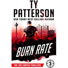 Burn Rate: A Covert-Ops Suspense Action Novel (Zeb Carter Thrillers Book 3)