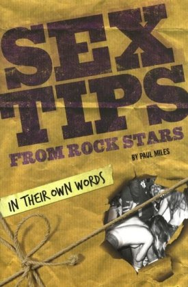 Sex Tips from Rock Stars: In Their Own Words thumbnail