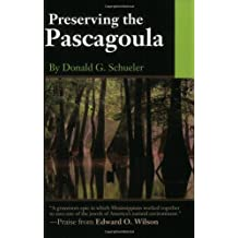 Preserving the Pascagoula