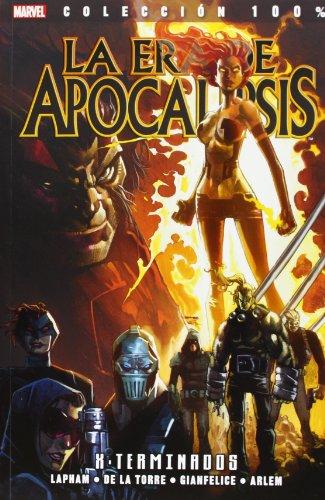 La Era De Apocalipsis 1. X-Exterminados (100% Marvel (panini))