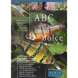 ABC dell'acquario d'acqua dolce