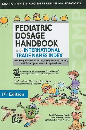 pediatric-dosage-handbook-with-international-trade-names-index-including-neonatal-dosing-drug-admini