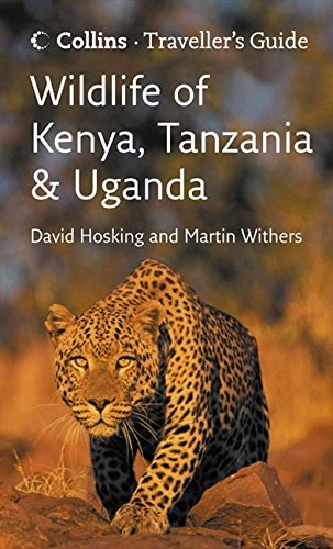Wildlife of Kenya, Tanzania and Uganda (Traveller's Guide) por David Hosking