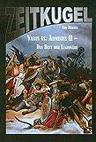 Zeitkugel 13 - Varus vs. Arminius II - Das Blut der Legionäre - Udo Mörsch