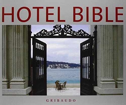 Hotel bible. Ediz. inglese (Architettura e design) por aa.vv.