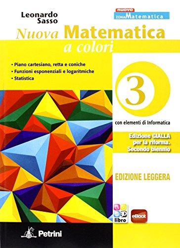 Nuova matematica a colori. Ediz. gialla leggera. Per le Scuole superiori. Con e-book. Con espansione online: 3