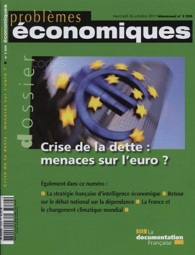 Crise de la dette : menaces sur l'euro (N.3029)