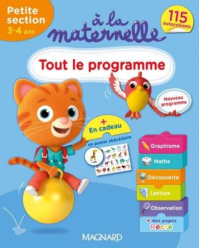A la maternelle, tout le programme Petite section 2016 : 3-4 ans par Marie-Françoise Mornet