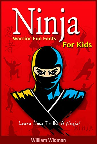 Ninja: Ninja Warrior Fun Facts For Kids: Ninja Assassin ...