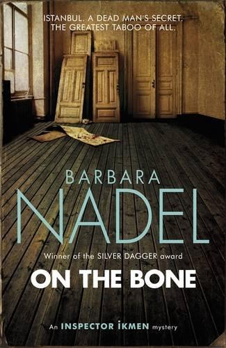 On the Bone (Inspector Ikmen 18)
