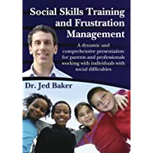 Social Skills Training and Frustration Management