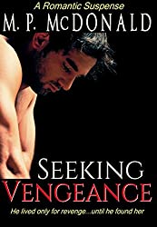 Seeking Vengeance: (Romantic Suspense) (English Edition)