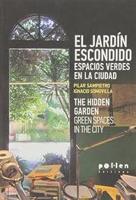 El jardín escondido. par Pilar Sampietro Colom