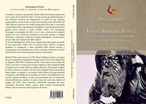 Leonardo da Vinci: una nuova opera da attribuire al genio del Rinascimento (Italian Edition)