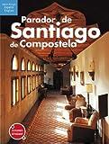 Recuerda Parador de Santiago de Compostela (Español-Inglés)