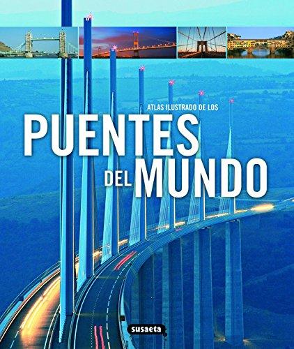 Puentes Del Mundo (Atlas Ilustrado De Los) por Tim Locke