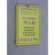 No More War! by Linus Pauling (1958-05-03)