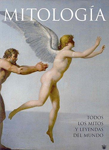Mitología: Todos los mitos y leyendas del mundo (OTROS NO FICCIÓN) por VARIOS