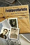 Feldpostbriefe aus Stalingrad, 1942-43 -