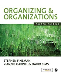 Organizing & Organizations, Fourth Edition