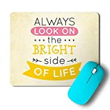 #5: PosterGully Mousepad - Always Look On The Bright Side Of Life Mousepad