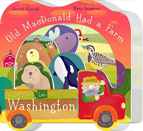 Old MacDonald Had a Farm in Washington (Old Macdonald Had a Farm Regional Board Books)