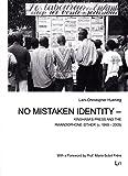 No Mistaken Identity - Kinshasa's Press and the Rwandophone 'Other' (c. 1990-2005) (Studien zur Afrikanischen Geschichte) by Lars-Christopher Huening (2015-11-27)