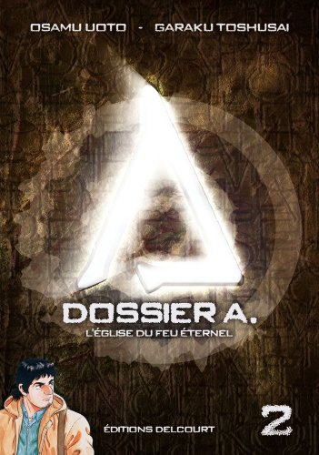 Dossier A. Edition simple Tome 2
