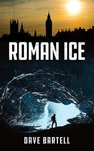 Roman Ice: An Archaeological Thriller (Darwin Lacroix ...