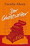Cecelia Ahern: Der Ghostwriter