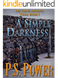 A Simple Darkness (The Young Ancients Book 8) (English Edition)
