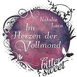 Im Herzen der Vollmond (... von Natalie Luca