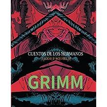 cuentos de los hermanos jacob y wilhelm grimm