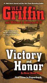 Victory and Honor (HONOR BOUND) von [Griffin, W.E.B., Butterworth, William E.]