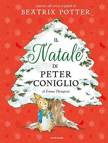 Il Natale di Peter Coniglio. Ediz. a colori: 1