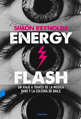 Energy Flash por Simon Reynolds