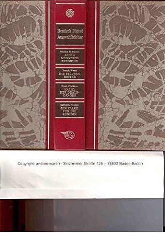 Aller menschen Ebenbild - Die Steppenreiter - Halic der Draufgänger - Ein Falke für die Königin Readers Digest