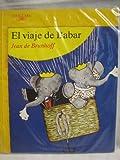 Viaje de babar, el (Alfaguara Infantil)