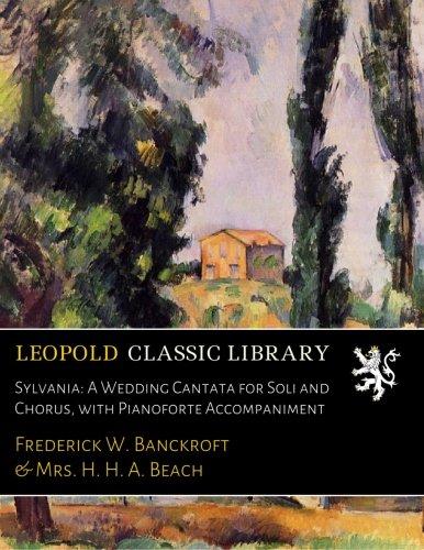 sylvania-a-wedding-cantata-for-soli-and-chorus-with-pianoforte-accompaniment