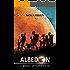 Albedon: Il mondo un'altra volta (LE CRONACHE DI ALBEDON Vol. 1)