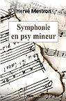 Symphonie en psy mineur par Mestron
