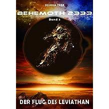 Behemoth 2333 - Band 3: Der Flug des Leviathan