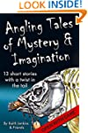 Angling Tales of Mystery and Imaginat...